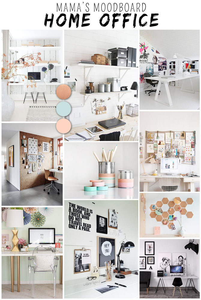 MAMA'S MOODBOARD: HOME OFFICE